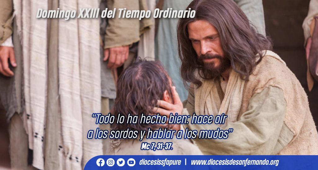 «El encuentro con Cristo debe hacernos manifestar la fe». Comentario Bíblico. Domingo XXIII, Tiempo Ordinario/B.